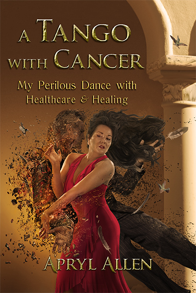A Tango with Cancer book cover | Author Apryl Allen